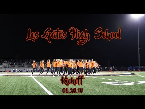 Los Gatos High School: Kickoff 2016