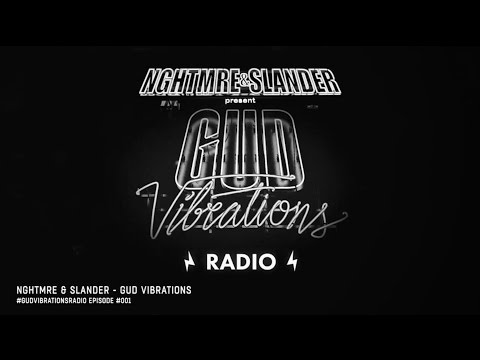 Gud Vibrations Radio #001