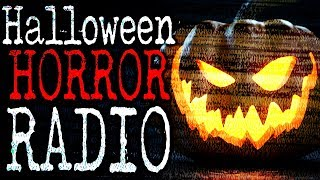 Halloween Horror Radio | CreepyPasta Storytime 24/7