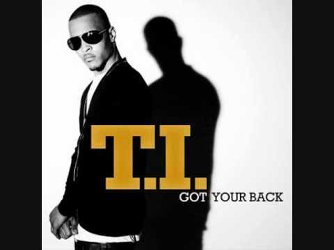 T.I.- Got Your Back ft  Keri Hilson