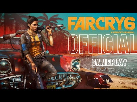 Far Cry 6 : Official Gameplay June 2021 | Ubisoft | Gizmohman