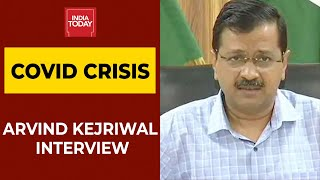 Delhi CM Arvind Kejriwal On COVID Crisis, Vaccination \u0026 Much More | India Today