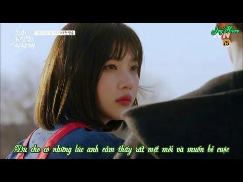 [Vietsub] The Liar and His Lover OST Part. 2 @ 조이 (Joy) - 괜찮아, 난 I'M OKAY (Feat. Lee Hyunwoo)