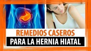REMEDIOS CASEROS PARA HERNIA DE HIATO   REMEDIOS PARA HERNIA HIATAL
