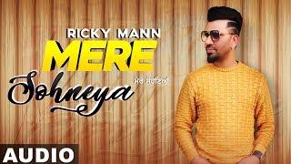 Mere Sohneya New Full Audio Ricky Mann Ft Heer Kaur Latest Punjabi Songs 2019 Speed Records