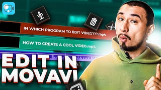 How To Edit Videos Like A PRO In Movavi Video Editor 2021?
