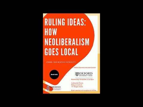Cornel Ban ─ Ruling Ideas: How Global Neoliberalism Goes Local