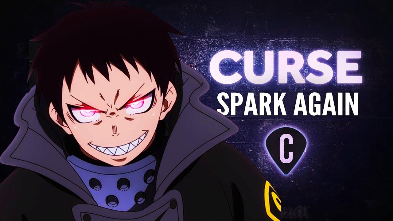 Fire Force Season 2 OP - SPARK-AGAIN   Cover by Curse