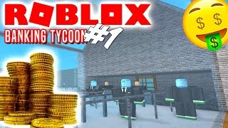 BUILDING A BANK! -Roblox Banking Tycoon English Ep 1
