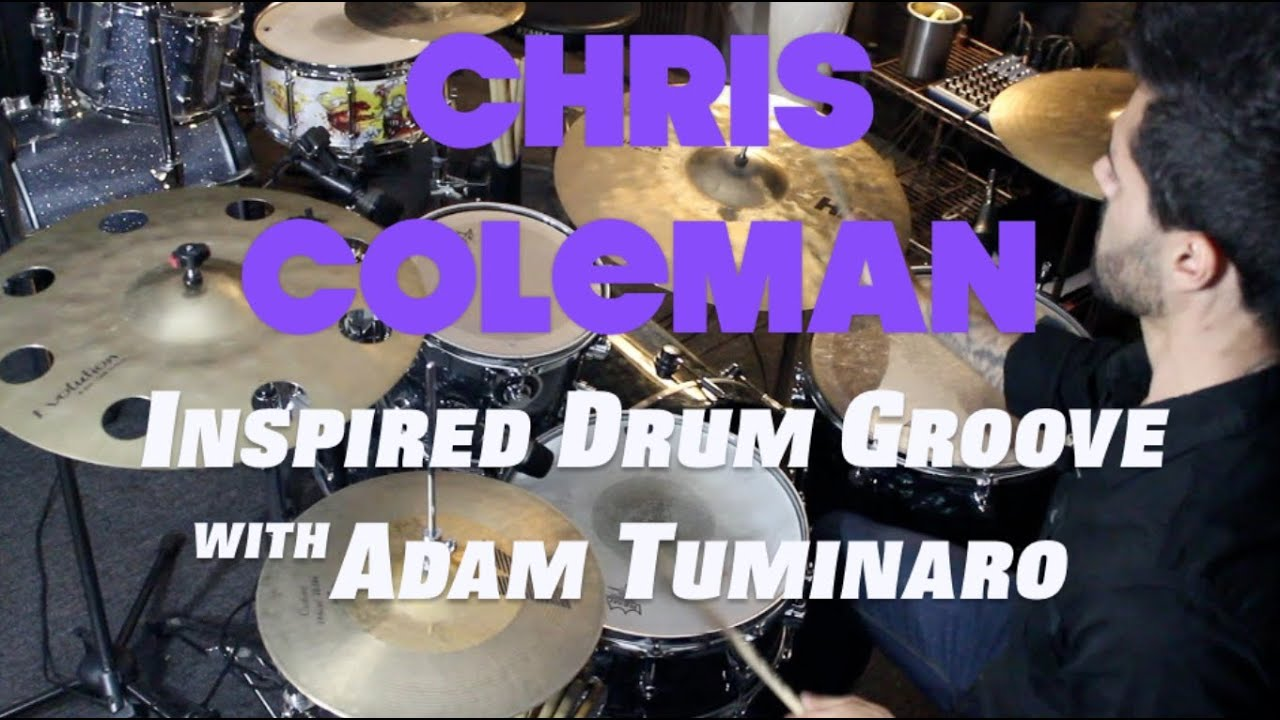 Download Chris Coleman Style Groove - Drum Lesson with Adam Tuminaro