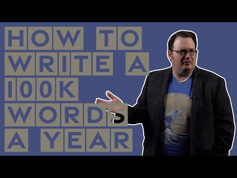 How to Write a 100K Words a Year