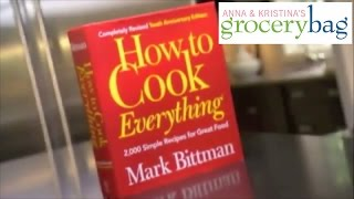How To Cook Everything - Anna and Kristina's Grocery Bag - Season 3 Episode 3
