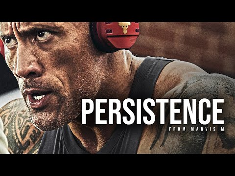 PERSISTENCE - 2019 Powerful Motivational Video