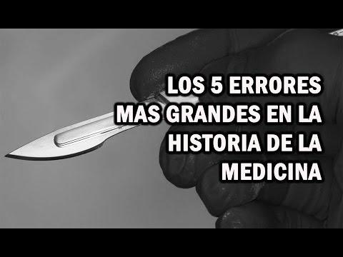 TOP 5 Errores mas grandes en la historia de la medicina  Vortice Del Terror