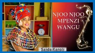 Saida Karoli - Njoo Njoo Mpenzi Wangu (Video Song). Zilipendwa