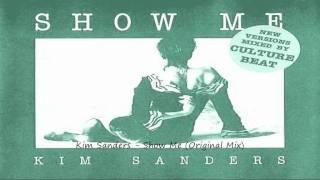 Kim Sanders - Show Me (Original Mix)