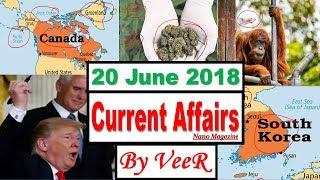 20 June 2018 - Current Affairs - PIB, Indian Express, Yojana, News, RSTV - Nano Magazine - By VeeR