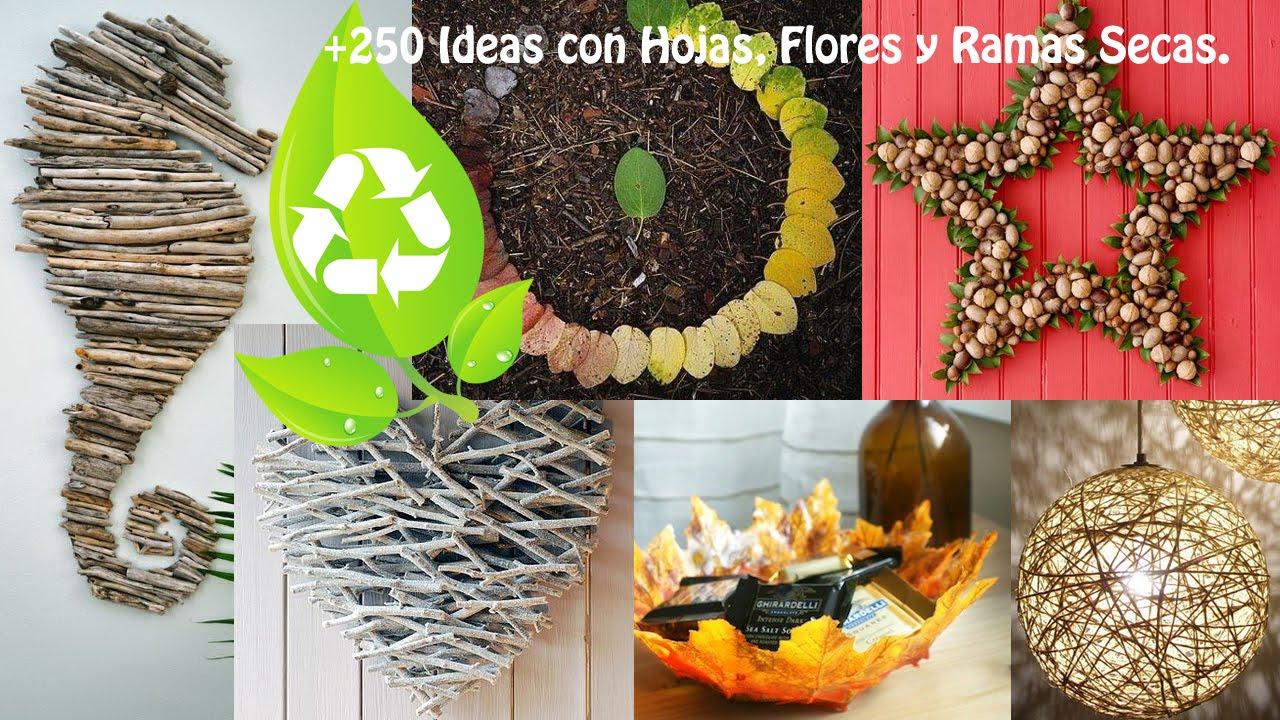 Reciclar hojas flores y ramas secas recycling leaves for Decoraciones para hojas