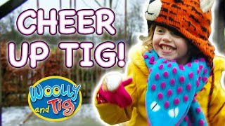 Woolly and Tig - Cheer Up Tig | Kids TV Show | Full Episodes | Toy Spider