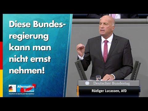 Diese Bundesregierung kann man nicht ernst nehmen! - Rüdiger Lucassen - AfD-Fraktion im Bundestag