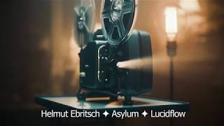 Helmut Ebritsch ✦ Asylum ✦ Lucidflow [deep space house]