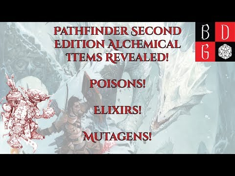 Pathfinder Second Edition Alchemical Items REVEALED! Poisons! Elixirs! Mutagens!