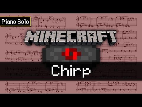 Minecraft - Chirp (Piano Solo)