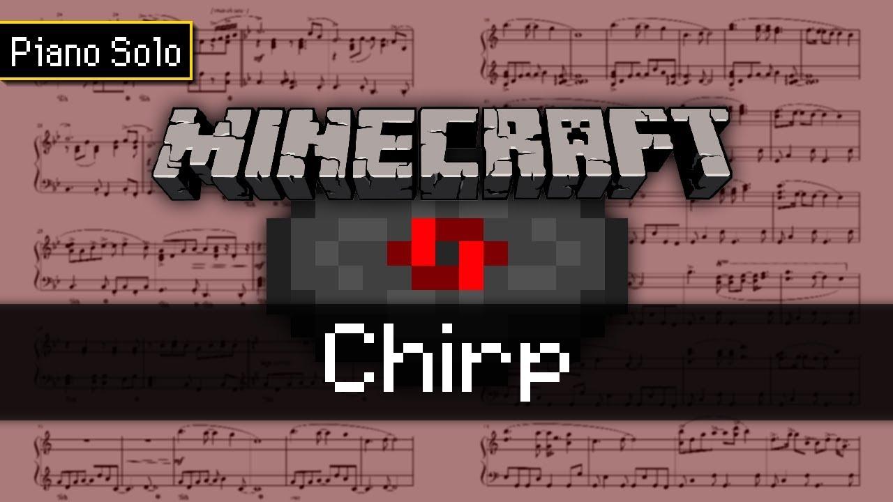 Minecraft - Chirp (Piano Sheet Music)