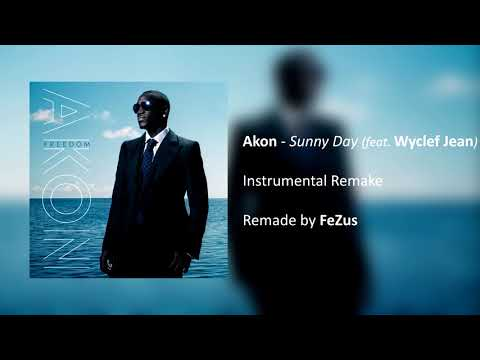 Akon - Sunny Day feat. Wyclef Jean (Instrumental Remake) [Remade by FeZus]