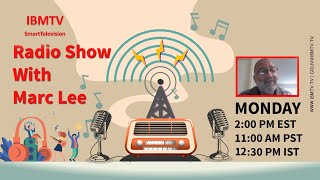 "International Broadcast Media Presents ""Radio Show with Marc Lee"" on November 30, 2020"