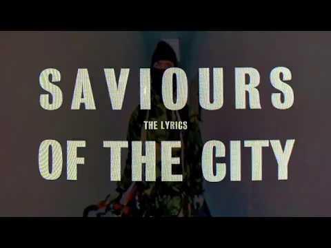 Saviours Of The City (Lyric Video)