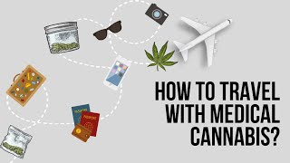 Don't Fly or Travel with Your Cannabis till You Watch This