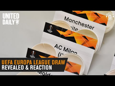 REACTION - UEFA Europa League Draw First Reaction | Manchester United v AC Milan | United Daily