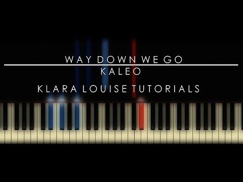 WAY DOWN WE GO | Kaleo Piano Tutorial