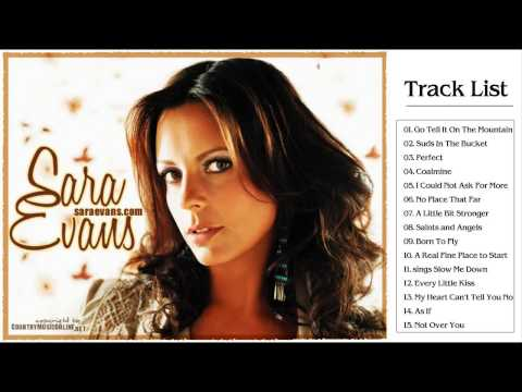 Sara Evans Greatest Hits Full Album - Best of Sara Evans songs