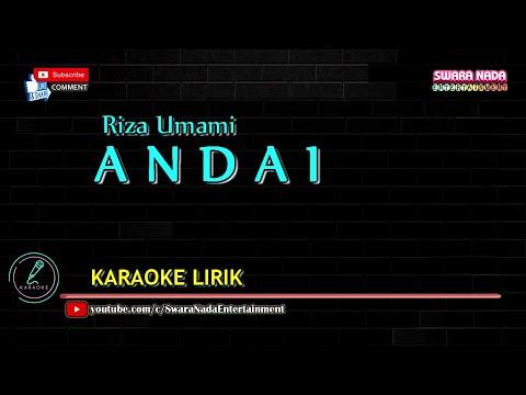 Riza Umami - Andai | Karaoke Lirik