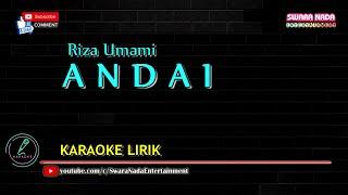 Andai - Karaoke | Riza Umami