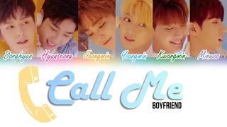 Boyfriend (보이프렌드) - Call Me [Color Coded Lyrics Kan Rom Eng]
