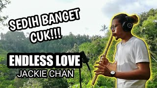 SIAPKAN TISSUE! ENDLESS LOVE (JACKIE CHAN) SULING COVER