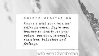 Self-Awareness: Guided Meditation
