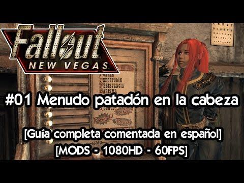Fallout New Vegas | Gameplay Español con Mods 🎲 Guia completa #01 Menudo patadón en la cabeza