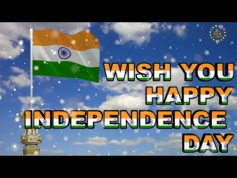 Happy Independence Day 2018, Wishes, Animation, Images,Quotes, Greetings, Whatsapp Videos, 15 August