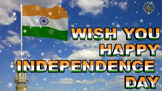 Happy Independence Day 2017, Wishes, Animation, Images,Quotes, Greetings, Whatsapp Videos, 15 August