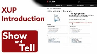 Show and Tell - Xilinx University Program - Introduction