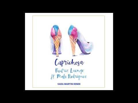 Beatriz Luengo ft. Mala Rodríguez - Caprichosa (Sara Martín Remix)