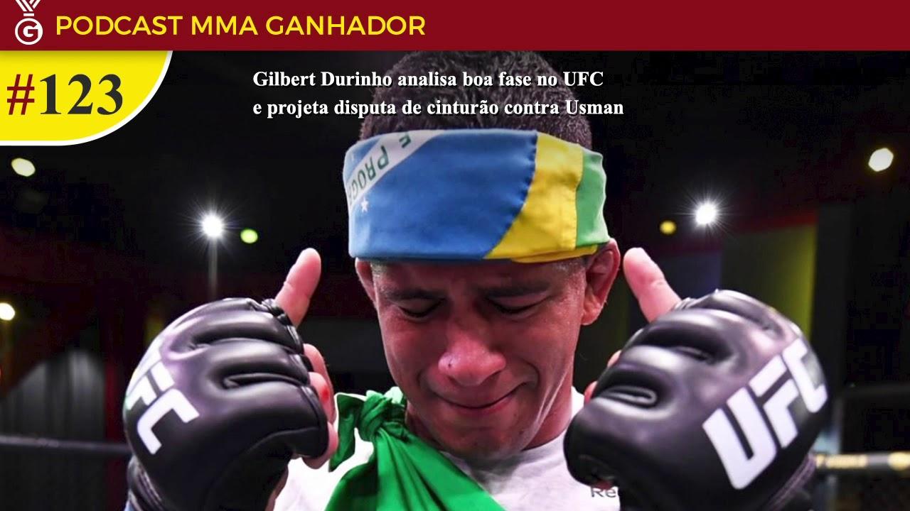 Podcast MMA Ganhador #123 com Gilbert Durinho
