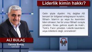 Ali Bulaç - Liderlik kimin hakkı?