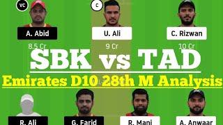 SBK vs TAD 28th Match Dream11, SBK vs TAD Dream11, SBK vs TAD Dream 11 Today Match, Emirates D10