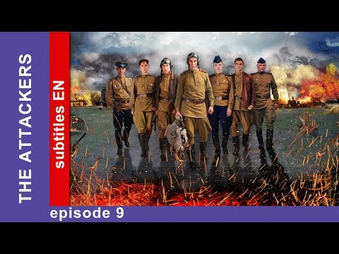 The Attackers - Episode 9. Russian TV Series. StarMedia. Military Drama. English Subtitles