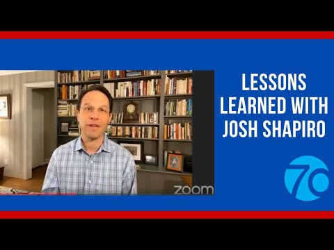 Lessons Learned with PA Attorney General Josh Shapiro